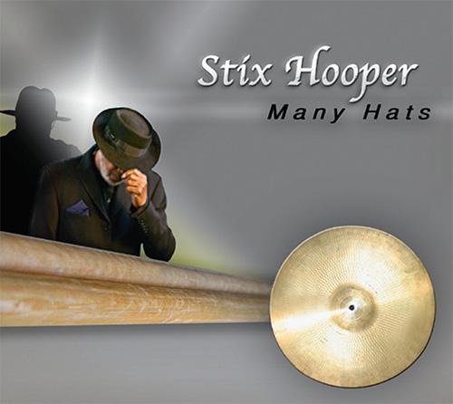 Many Hats - Stix Hooper