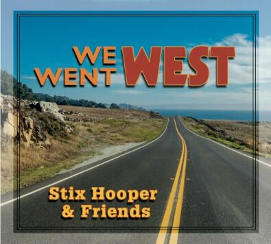 We Went West - Stix Hooper